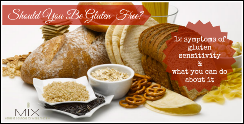 Should You Be Gluten-Free 12 Symptoms of Gluten Sensitivity & What You Can Do About It | www.mixwellness.com #glutenfree #health #diet