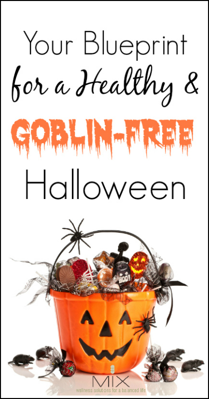 Your Blueprint for a Healthy & Goblin-Free Halloween | www.mixwellness.com