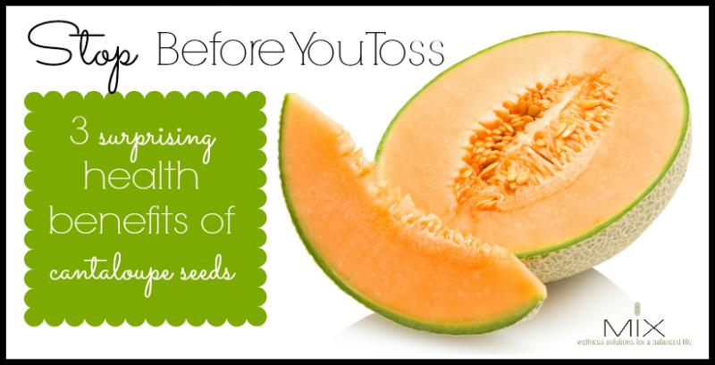 Stop Before You Toss 3 Surprising Health Benefits of Cantaloupe Seeds | www.mixwellness.com