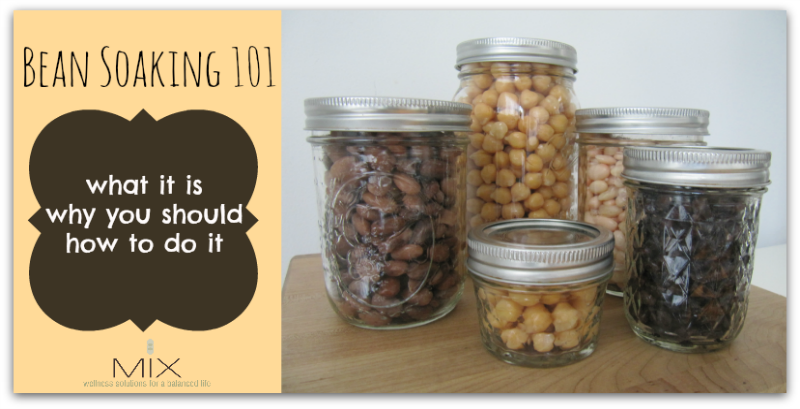 Bean Soaking 101: Why, What, & How | www.mixwellness.com #cleaneating #kitchentips #realfood #vegan