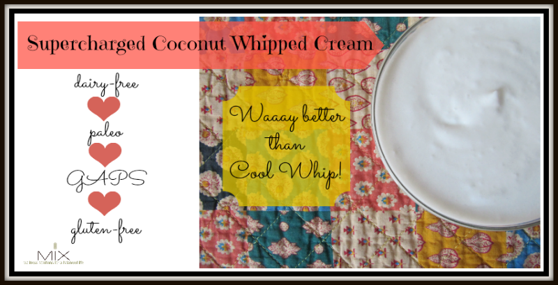 Coconut Whipped Cream #recipe that is #dairyfree #paleo #GAPS & #glutenfree
