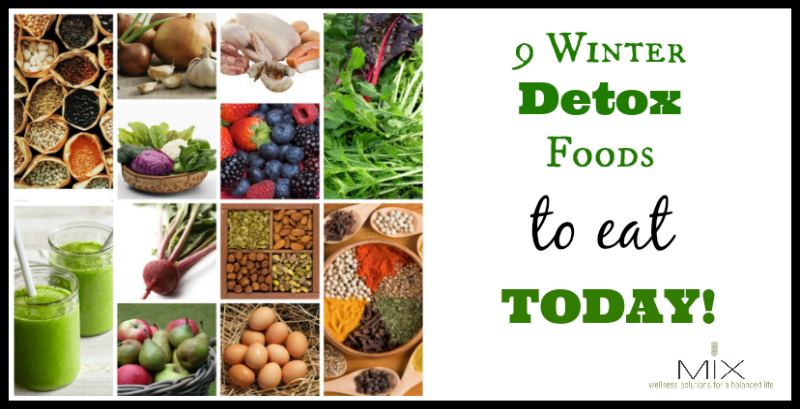 9 Winter Detox Foods To Eat Today | www.mixwellness.com
