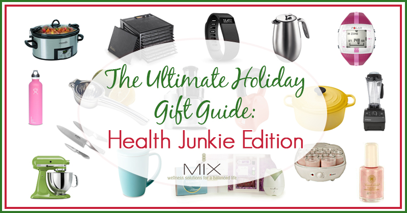 The Ultimate Holiday Gift Guide: Health Junkie Edition {50+ Ideas} | www.mixwellness.com #gifts #holiday #health
