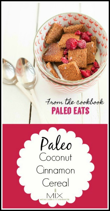 Healthy Paleo Cereal Recipe: Coconut Cinnamon Cereal| www.mixwellness.com #paleo #recipe #food