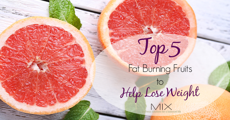 Top 5 Fat-Burning Fruits to Help Lose Weight | www.mixwellness.com #weightloss #diet