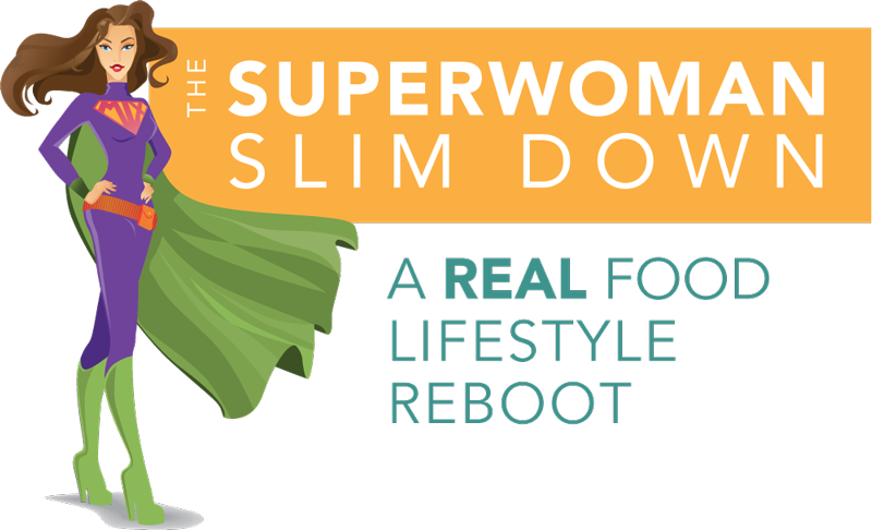 Never #Diet Again - The Superwoman Slim Down Real Food Lifestyle Reboot - Live #Healthy For Life
