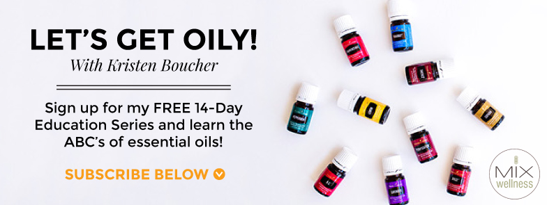 Let's Get Oily Free Email Series | MIX Wellness