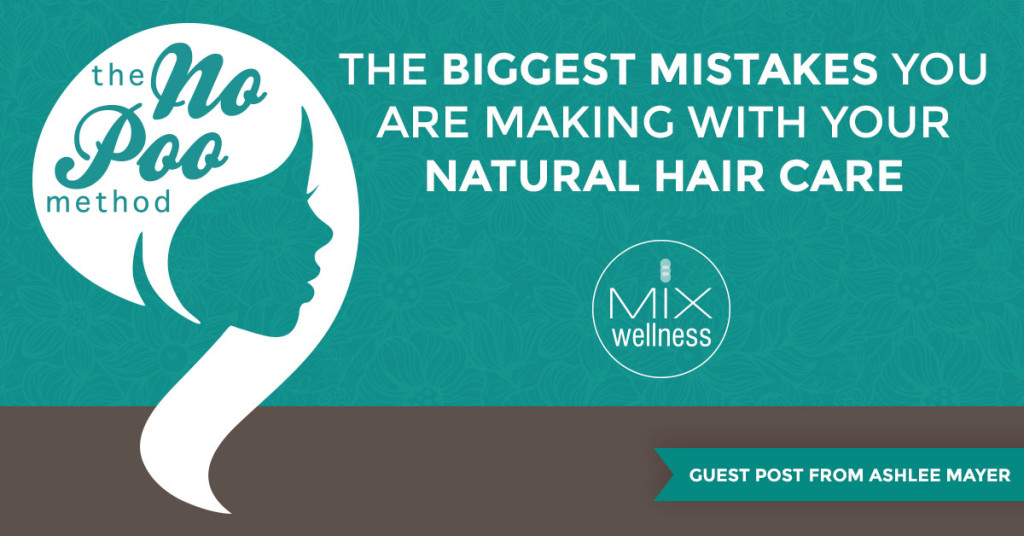 The biggest #mistakes you are making with your #natural #hair care -- solved! Brought to you by #MIXWellness and Ashlee Mayer