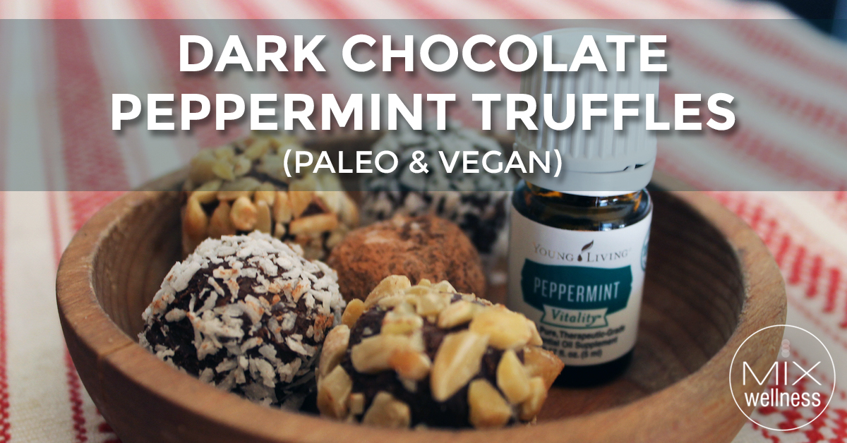 Chocolate Peppermint Truffles Paleo & Vegan | Mix Wellness